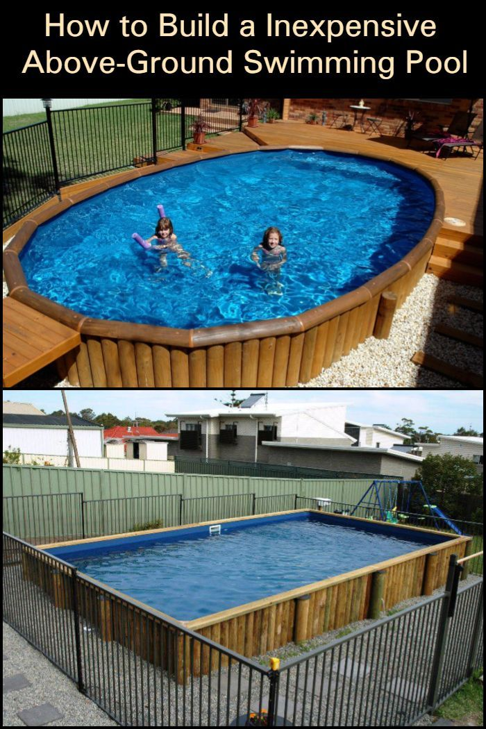 Build And Enjoy Your Own Budget Friendly Above Ground Swimming Pool This Summer