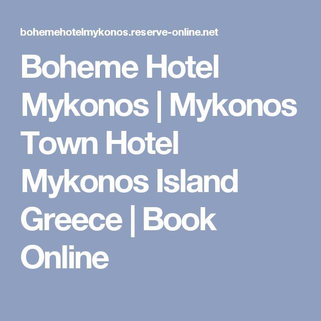 Boheme Hotel Mykonos | Mykonos Town Hotel Mykonos Island Greece | Book Online