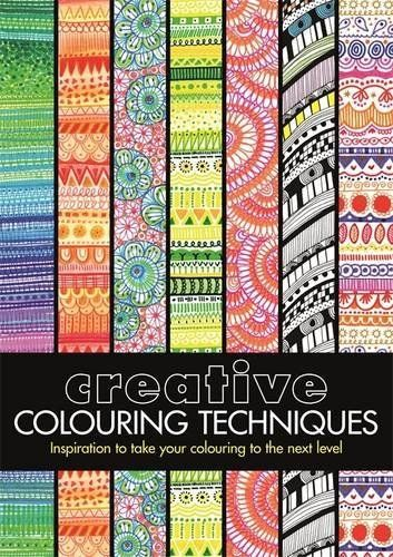Creative Colouring Techniques By Cindy Wilde Available At Book Depository With Free Delivery Worldwide