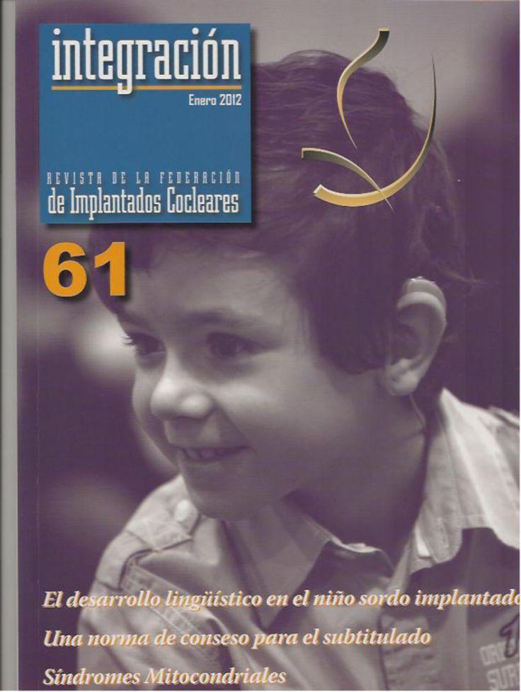 """""""El desarrollo lingüístico en el niño sordo implantado antes de los 24 meses…"""""""