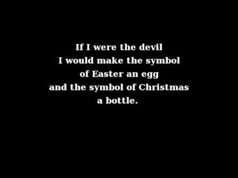 Paul Harvey, 1965: 'If I Were the Devil' (Warning for a Nation) - This was broadcast by ABC radio Christian commentator Paul Harvey, in 1965. ~~~Yep Harvey nailed it