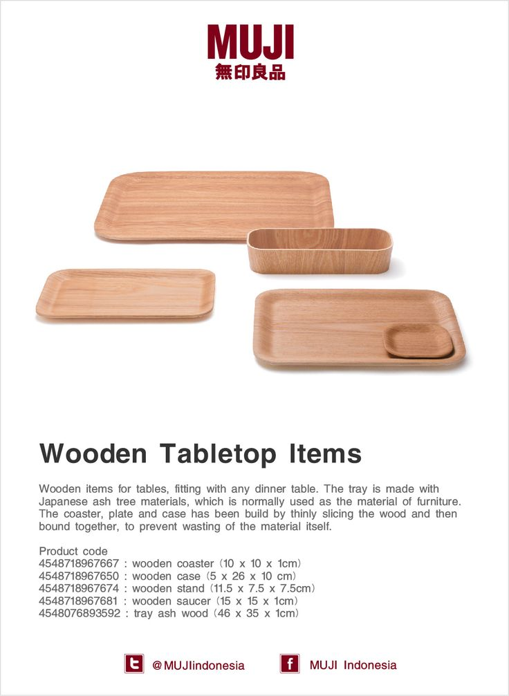 Wooden items for tables, fitting with any dinner table. The tray is made with Japanese ash tree materials, which is normally used as the material of furniture. The coaster, plate and case has been build by thinly slicing the wood and then bound together, to prevent wasting of the material itself.