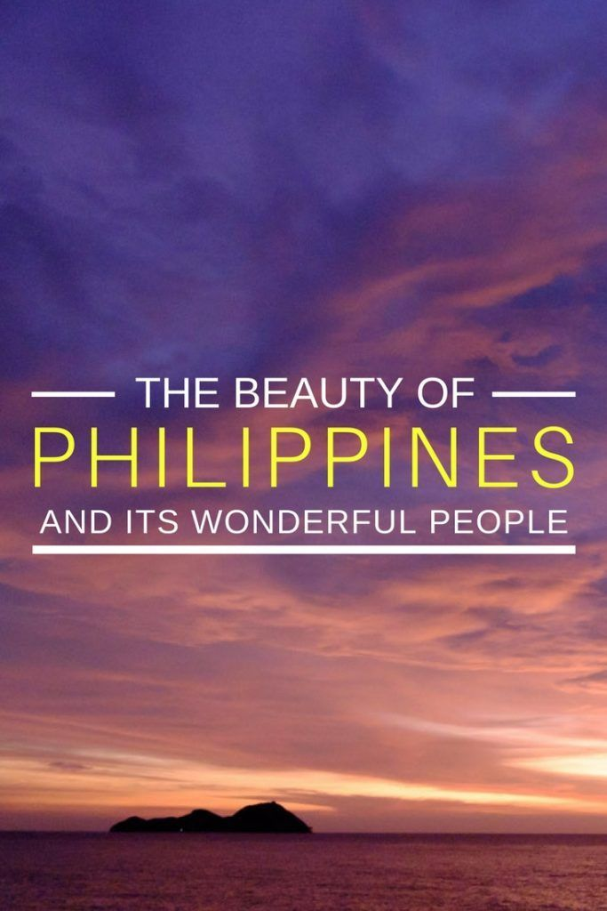 The Beauty of Philippines and its Wonderful People. Click here to discover more!