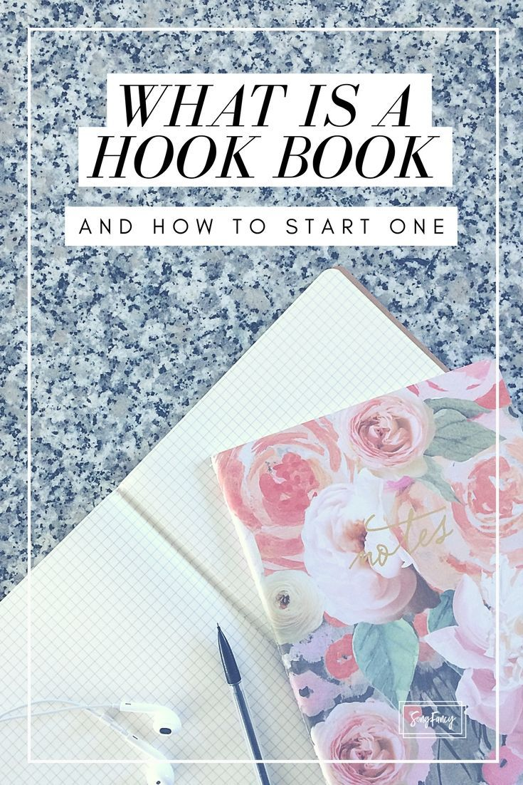 What Is A Hook Book And How To Start One Songfancy Writing Lyrics Music Writing Songwriting