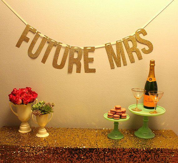 gold glitter FUTURE MRS Banner by MintLoveSocialClub, $40.00
