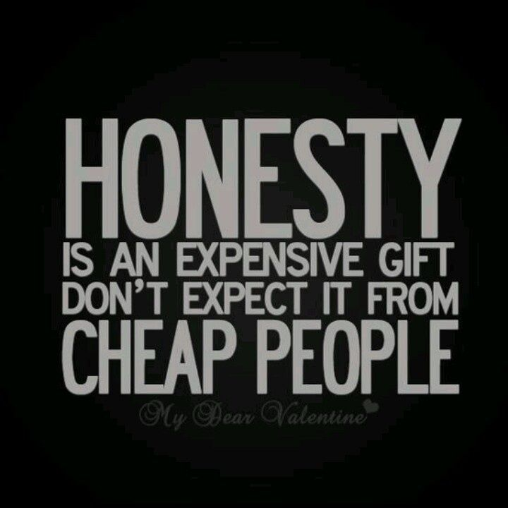 Quotes About Honesty Fascinating Best 25 Honesty Quotes Ideas On Pinterest  Honesty The Best
