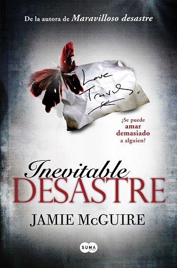 Inevitable desastre - http://todopdf.com/libro/inevitable-desastre/