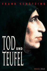 Tod und Teufel eBook: Frank Schätzing: Amazon.de: Bücher
