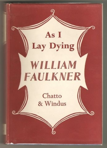 LAY AS FAULKNER DYING I WILLIAM
