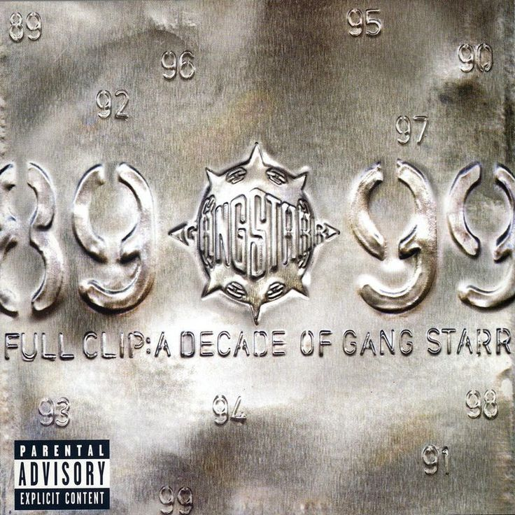 Full Clip by Gang Starr - Full Clip: A Decade Of Gang Starr