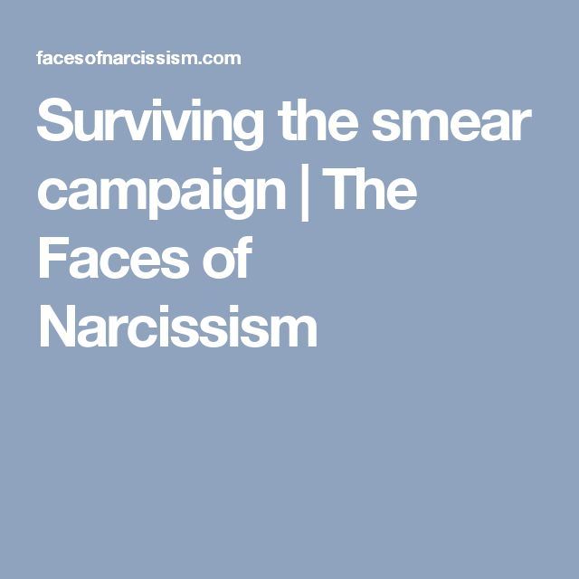41 Best Smear Campaigncharacter Assassination Narcissist Tactic To
