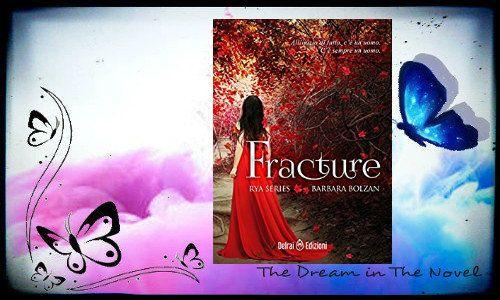"Recensione In Anteprima ""Fracture: Rya Series vol. 1"" di Barbara Bolzan"