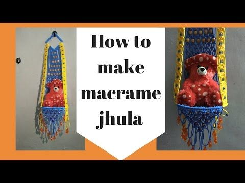 How to make Macrame Jhula | Full step by step HD Video | easy making - YouTube