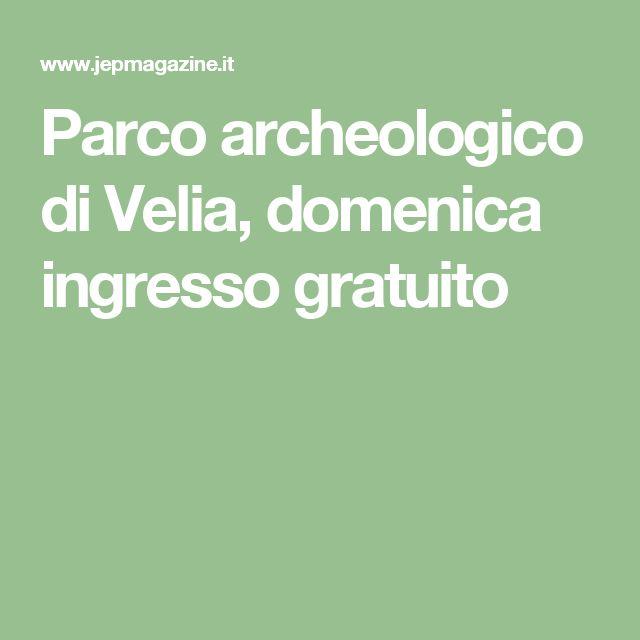 Parco archeologico di Velia, domenica ingresso gratuito