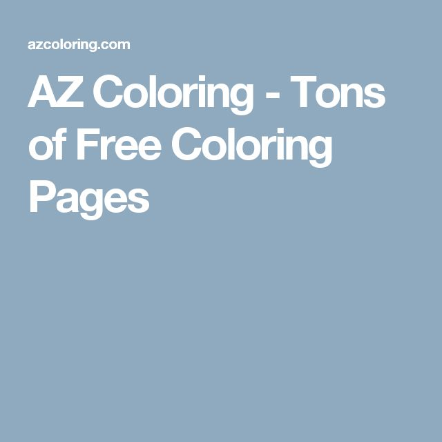 AZ Coloring - Tons of Free Coloring Pages
