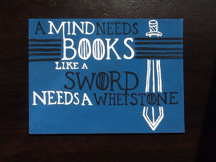 Game Of Thrones Quote Canvas Art A Mind Needs Books Like Sword