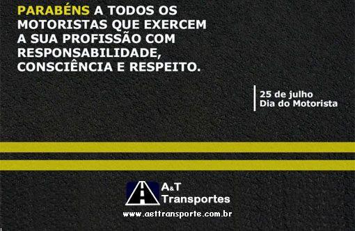 Hoje é o Dia do Motorista! A Estrada é o Grande Palco Deles. Parabéns a todos os nossos motoristas e Parceiros.  http://aettransportes.com.br/ #25deJulhodiadoMotorista #aettransportes #TransportadoradeCarga #TransporteAéreo #LogisticaPromocional