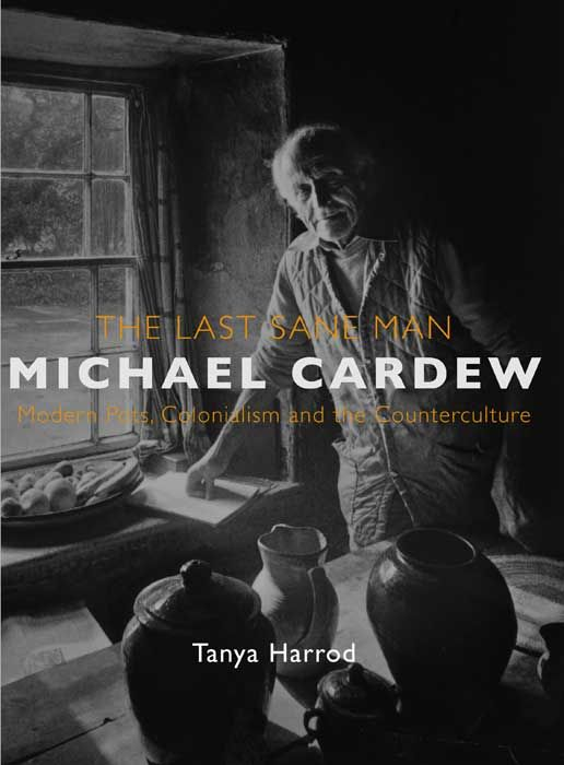 79 best books worth reading images on pinterest book lists the last sane man michael cardew by tanya harrod fandeluxe Images