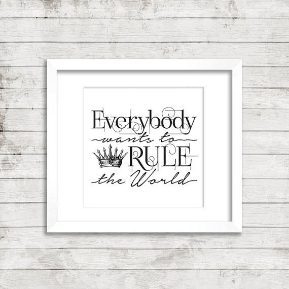 Everybody Wants to Rule the World  80 s  Retro  Music  Game of Thrones   Black and White  Print  Instant Download  Printable Art  Song  Lyric. 17 best Song Lyrics Art Printables images on Pinterest   Song