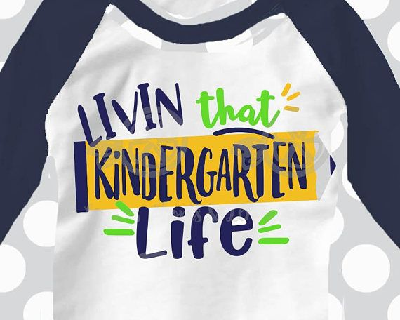 Kindergarten svg, teacher svg, Back to school svg, Kindergarten life svg, DXF, EPS, svg, kindergarten, kindergarten shirt, svg, Silhouette