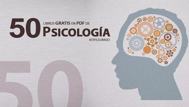50 libros digitales gratis para psicólogos - Oye Juanjo!