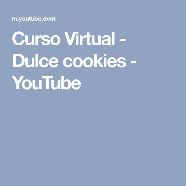 Curso Virtual - Dulce cookies - YouTube
