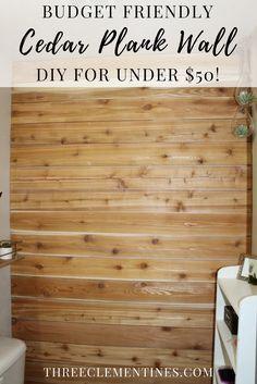DIY Cedar Plank Wall On A Budget #plankwall #diy #bathroom #walltreatment #farmhouse #woodwall