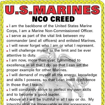 "nco of marines First off i would like to state a well known quote known by all marines, ""non commissioned officers (nco's) are the backbone of the united states marine corps."