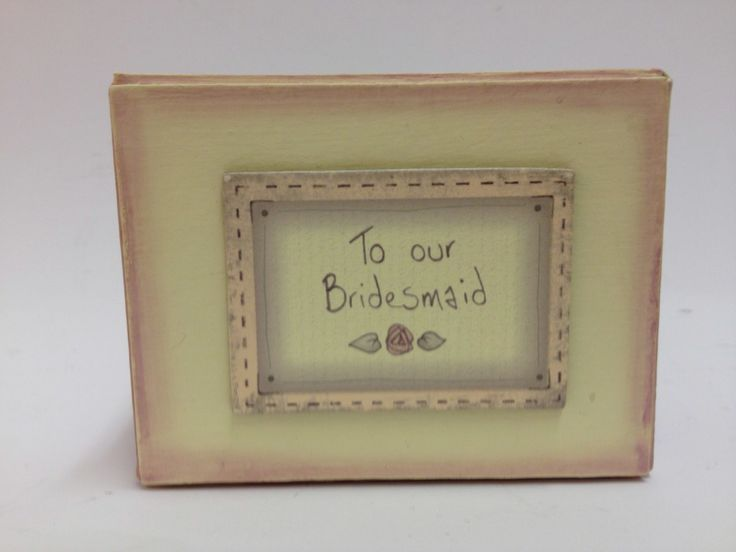 East of India Bridesmaid Gift Box £5.99 A lovely handmade East of India Bridesmaid hand finished gift box with the message 'To our bridesmaid' on the lid, a beautiful gift to give bridesmaids on your wedding day. Dimensions Approx: H 7.5cm, W 10cm, D 5cm #bridesmaid
