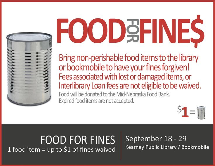 FOOD FOR FINES! September 18-29, 2017. Bring non-perishable food items to the library or bookmobile to have your fines forgiven! $1=1 food item.