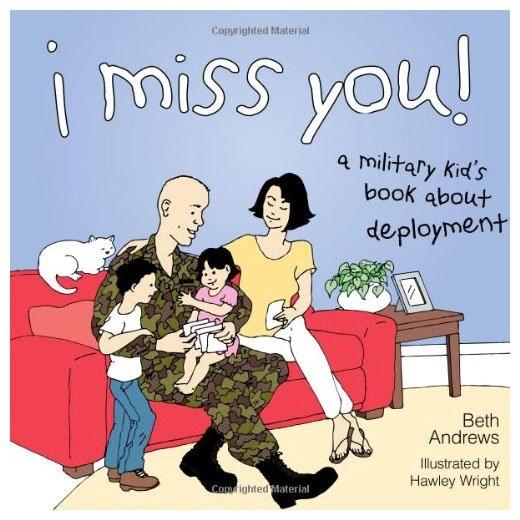 I Miss You!: A Military Kid's Book - Free Shipping ~~ MilitaryAvenue.com