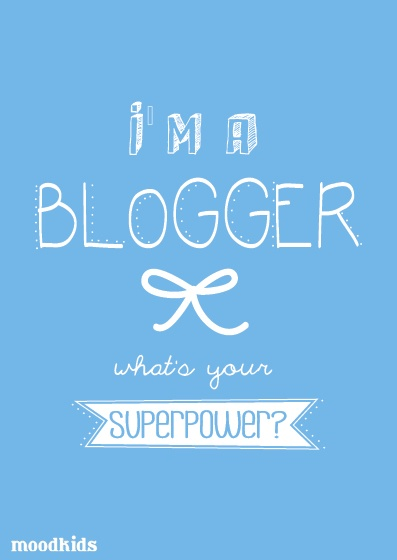 I'm a blogger what's your super power? #words