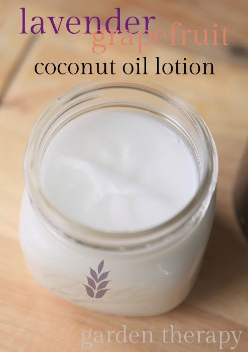 Homemade Bath and Body Gifts Kids Can Make - Garden Therapy - coconut oil and lav & grapefruit EO