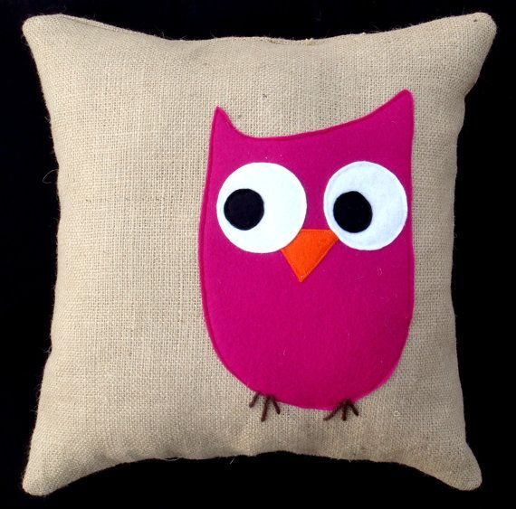 """I'm kinda obsessed with making an owl pillow for the older girls with """"owl always love you"""" written or embroidered on the back."""