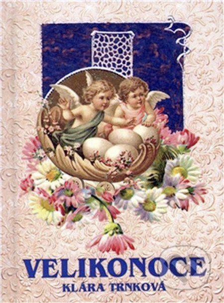 Martinus.cz > Knihy: Velikonoce (Klára Trnková) Knížky/audio/DVD/CD o Velikonocích #kniha #děti #mládež #nejmenší #Velikonoce #jaro #DVD #CD #audio #tip3dmamablog