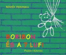 Boribon és a 7 lufi, meg a többi Boribon (nekünk még a Boribon autózik jött be nagyon)