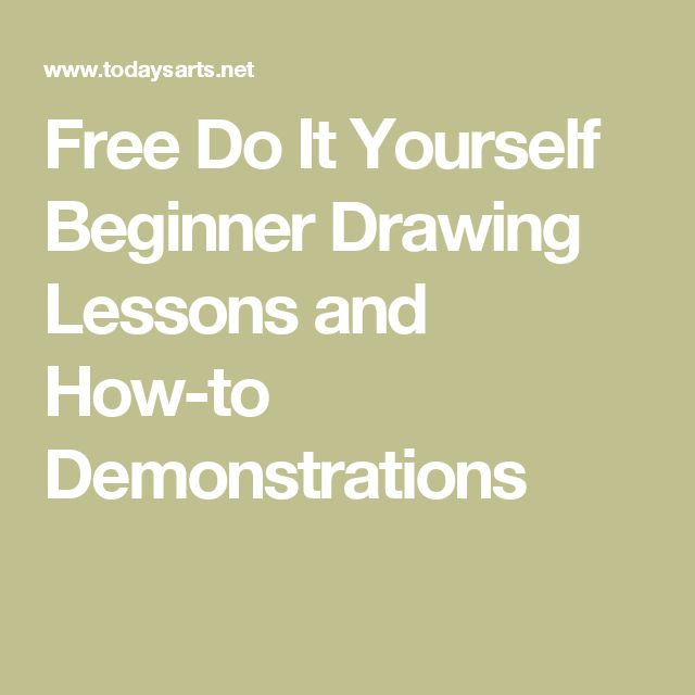 Free Do It Yourself Beginner Drawing Lessons and How-to Demonstrations