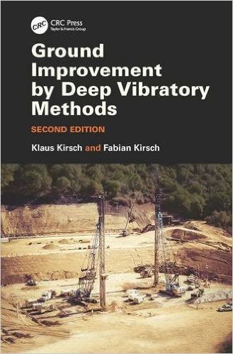 Ground Improvement by Deep Vibratory Methods 2nd Edition