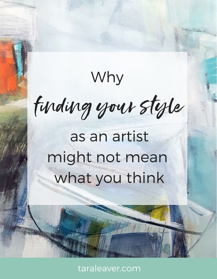 Why finding your style as an artist might not mean what you think
