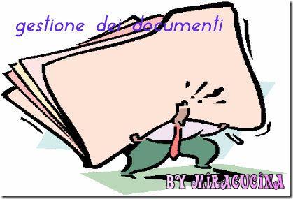 LA PERFETTA PADRONA DI CASA: ORGANIZZARE E CONSERVARE I DOCUMENTI