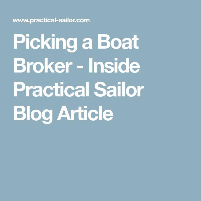 Picking a Boat Broker - Inside Practical Sailor Blog Article