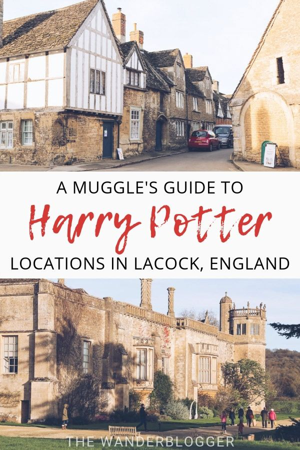 A Guide To Harry Potter Film Locations In Lacock England The Wanderblogger Harry Potter Film Locations London Tours England