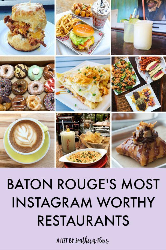 Baton Rouge S Most Instagrammed Restaurants In 2020 Baton Rouge Louisiana Recipes Baton Rouge Restaurants