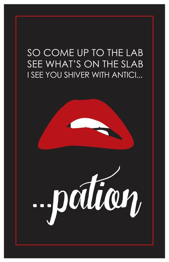 11x17 Rocky Horror Picture Show Movie Quote by WenstromStudios