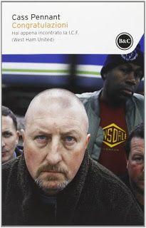 LIBRI: (Cass Pennant) Congratulazioni. Hai appena incontrato la I.C.F. (West Ham United) - Libri