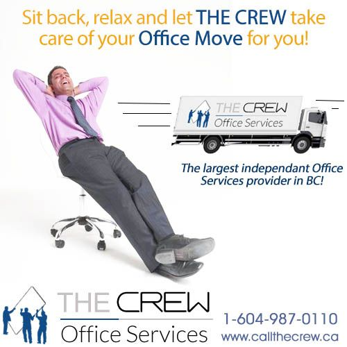 Whether it's overnight, over the weekend or holidays with the minimum of interruption to your business - You can completely relax knowing The Crew will take care of your office move for you! Call today: 1-604-987-0110.