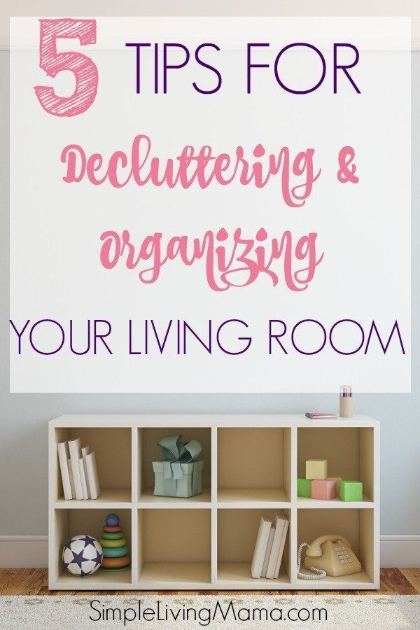 How To Declutter And Organize Your Living Room Declutter Living Room Living Room Organization Organize Declutter