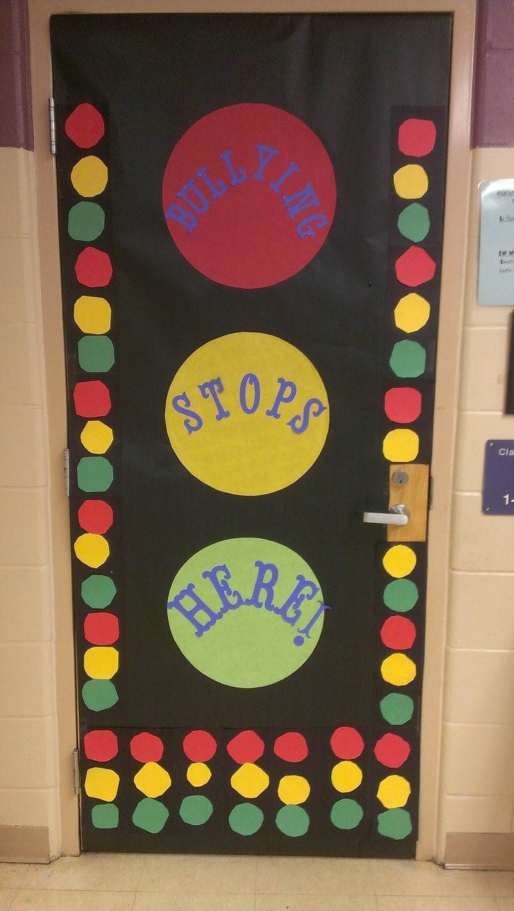 Anti-Bullying Door Display  The kids made all the stop lights and I did the rest
