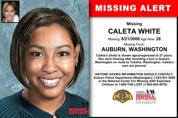 Caleta White Age Now 28 Missing 08 21 2006 Missing From Auburn Wa Anyone Having Information Should Contact Aubu Police Department Word Find Amber Alert