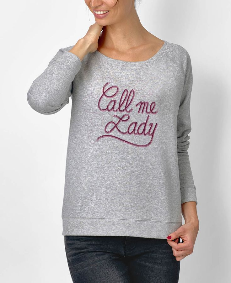 Sweat-shirts Femme Call Me Lady Gris by Madame TSHIRT